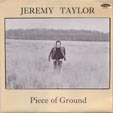 Jeremy Taylor - Piece of Ground
