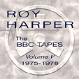 Roy Harper | BBC Tapes VOL 5 (1977 - 78) | 1997
